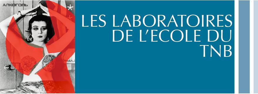 Laboratoires Ecole du TNB